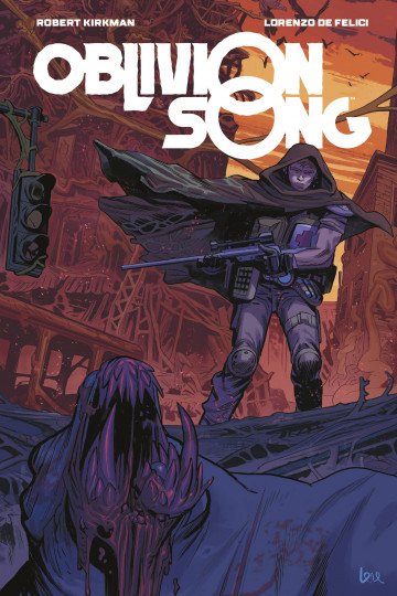 Oblivion Song - Robert Kirkman