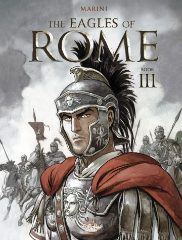 The Eagles of Rome - Enrico Marini