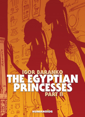 The Egyptian Princesses - Igor Baranko