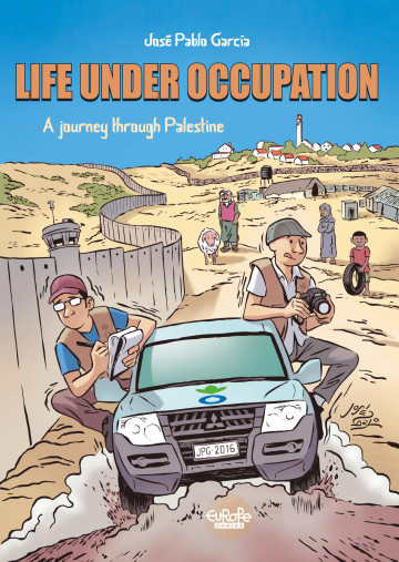 Life under Occupation - José Pablo García