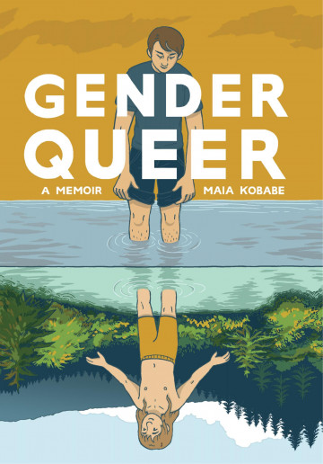 Gender Queer: A Memoir - Maia Kobabe