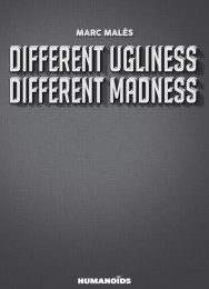 V.2 - Different Ugliness Different Madness