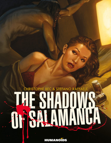 The Shadows of Salamanca - Christophe Bec