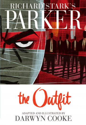 Parker: The Outfit - Donald E. Westlake, Darwyn Cooke