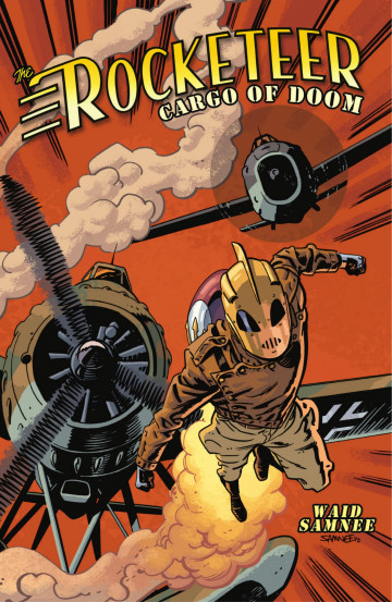 The Rocketeer: Cargo of Doom - Mark Waid