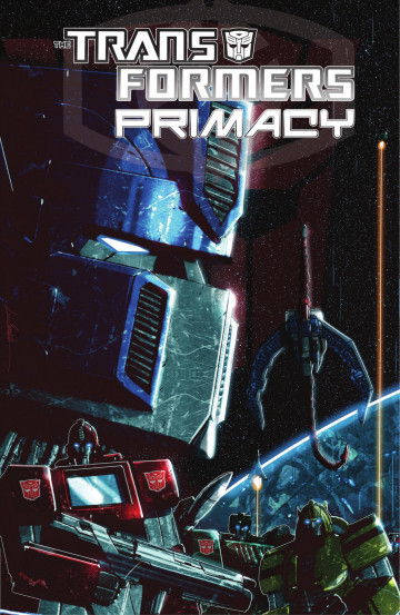 Transformers: Primacy - Chris Metzen