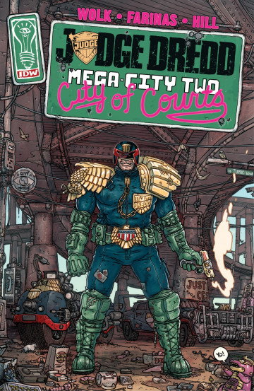 Judge Dredd: Mega-City Two - Douglas Wolk