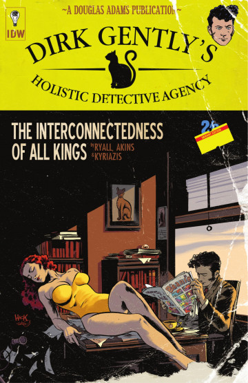 Dirk Gently's Holistic Detective Agency: The Interconnectedness of All Kings - Chris Ryall