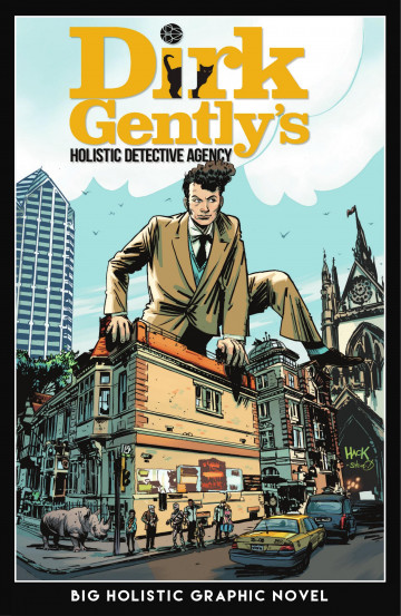 Dirk Gently's Big Holistic Graphic Novel - Chris Ryall