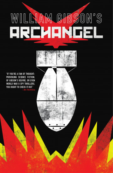 William Gibson's Archangel - William Gibson