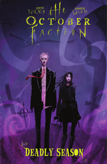The October Faction: Deadly Season - Steve Niles