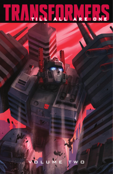 Transformers: Till All Are One - Mairghread Scott