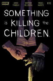 C.10 - Something is Killing the Children