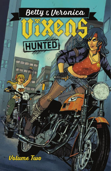 Betty & Veronica: Vixens - Jamie L. Rotante