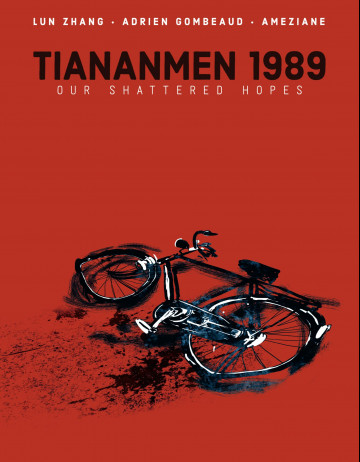Tiananmen 1989: Our Shattered Hopes - Lun Zhang