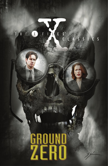 The X-Files Classics: Ground Zero - Kevin J. Anderson