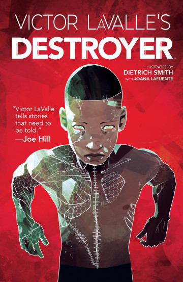 Victor LaValle's Destroyer - Victor LaValle