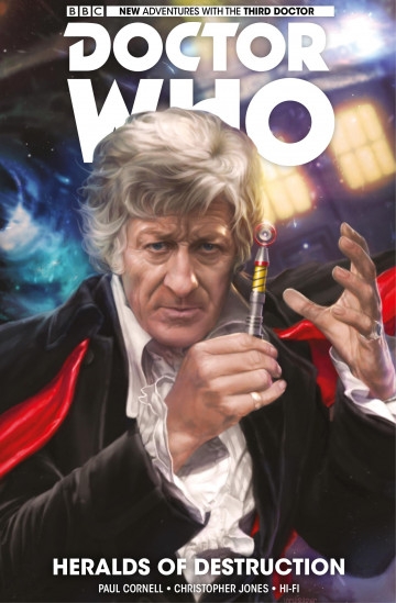 Doctor Who: The Third Doctor - Paul Cornell