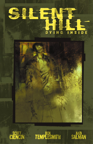 Silent Hill: Dying Inside - Scott Ciencin