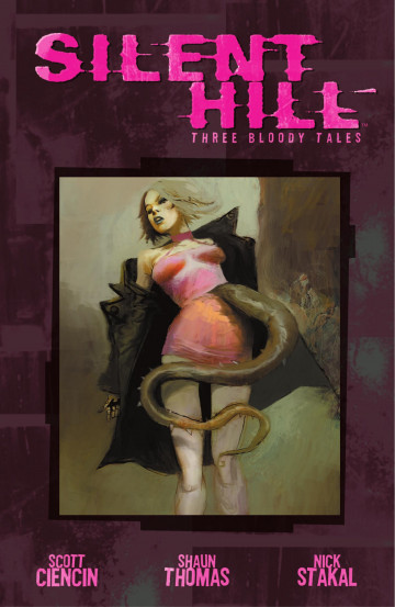 Silent Hill: Three Bloody Tales - Scott Ciencin