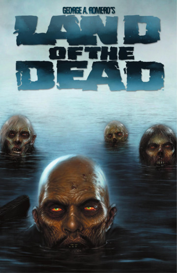 Land of the Dead - Chris Ryall