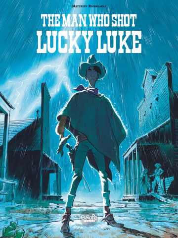 The Man Who Shot Lucky Luke - Matthieu Bonhomme