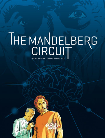 The Mandelberg Circuit - Denis Robert