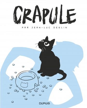 Crapule - Jean-Luc Deglin
