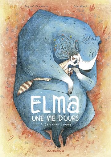 Elma, une vie d'ours - Mazé Léa