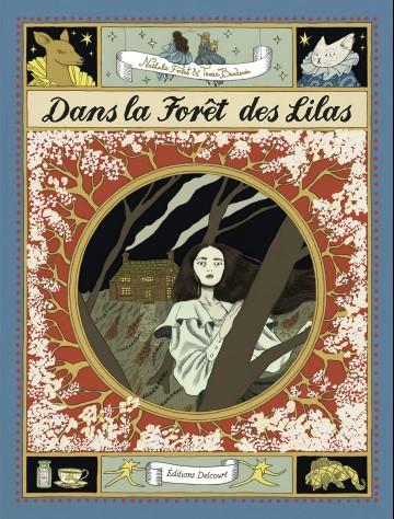 Dans la forêt des lilas - Nathalie Ferlut