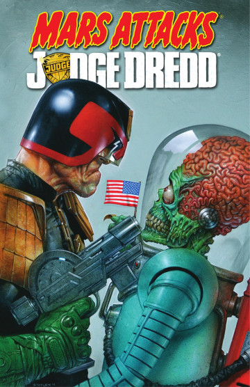 Mars Attacks - Judge Dredd - Al Ewing