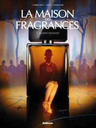 La Maison des Fragrances - T1