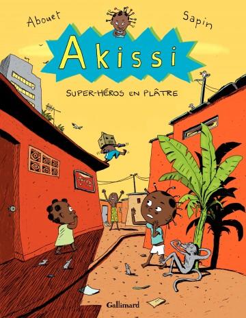 Akissi (Tome 2) - Super-héros en plâtre - Tome 2   Marguerite Abouet