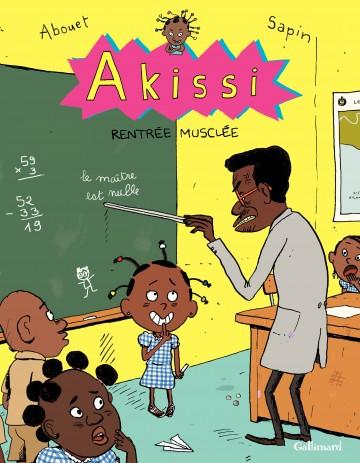 Akissi (Tome 4) - Rentrée musclée - Tome 4   Mathieu Sapin