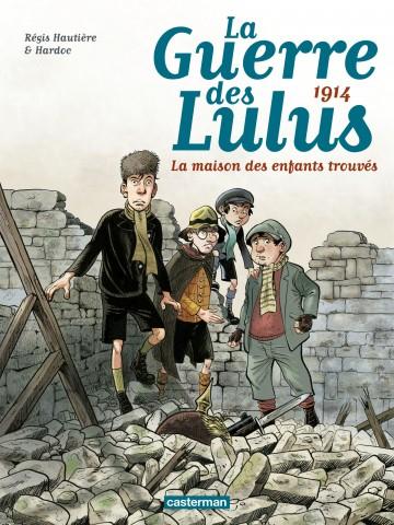 1914 - La Maison des enfants trouvés - Tome 1   Régis Hautière