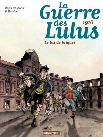 1916 - Le tas de briques - Tome 3   Régis Hautière