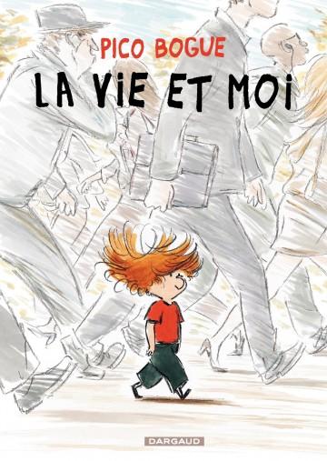 La Vie et moi - Tome 1 | Dominique Roques