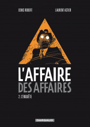 T2 - L'Affaire des affaires