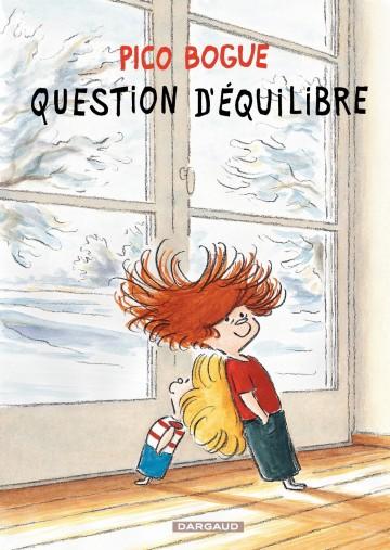 Question d'équilibre - Tome 3 | Dominique Roques