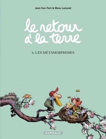 Les Métamorphoses - Tome 6 | Larcenet Manu