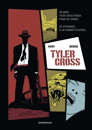 Tyler Cross - Tome 1 | Fabien Nury