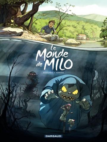 Le monde de Milo T01 - Tome 1 | Richard Marazano