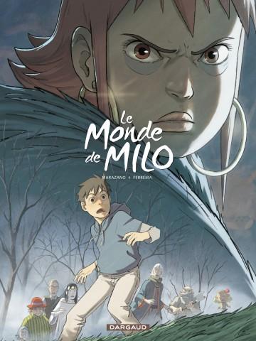 Le monde de Milo T04 - Tome 4 | Richard Marazano