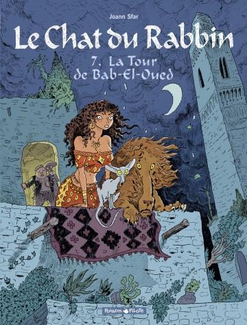 Le Chat du Rabbin  - tome 7 - La Tour de Bab-El-Oued - Tome 7 | Joann Sfar