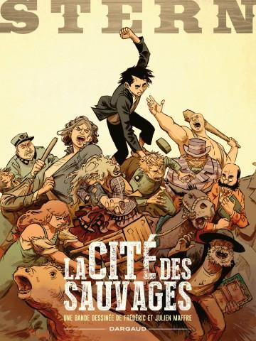 La Cité des sauvages - Tome 2 | Julien Maffre