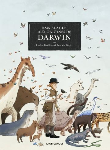 HMS Beagle, Aux origines de Darwin | Grolleau Fabien