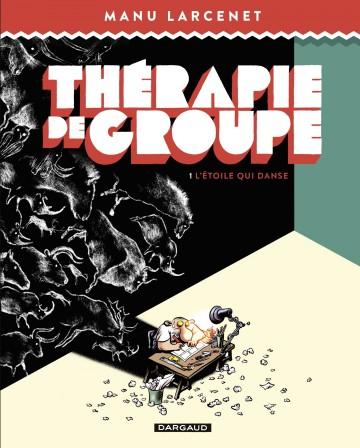 Thérapie de groupe - Tome 1 - Tome 1 | Manu Larcenet