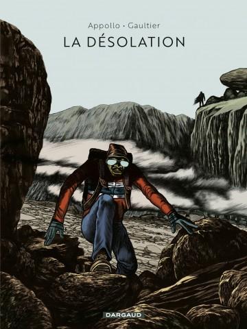 La désolation - Tome 0 | Gaultier