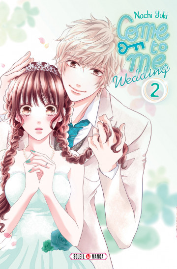 Come to me Wedding - Nachi Yuki