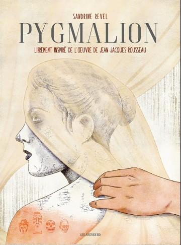 Pygmalion - Tome 1 | Sandrine Revel